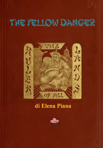Elena Piana The Yellow Danger