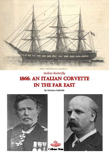 Mariano Gabriele 1866 An Italian Corvette in the Far East